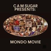 CAM Sugar presents: Mondo Movie de CAM Sugar