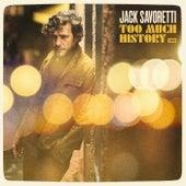 Too Much History von Jack Savoretti