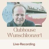 Clubhouse Wunschkonzert (Live-Konzert auf Clubhouse) von Arndt Baeck
