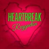 Heartbreak Reggaeton de Various Artists