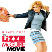 The Lizzie McGuire Movie (Original Motion Picture Soundtrack) by Various Artists
