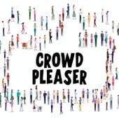 Crowd Pleaser fra Various Artists