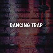 Dancing Trap de Various Artists