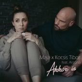 Akkor Is (feat. Arizóna) de Maja