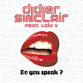 Do You Speak? by Didier Sinclair