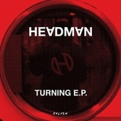 Turning EP by Headman