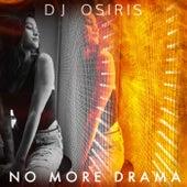 No More Drama by DJ Osiris