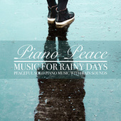 Music for Rainy Days by Piano Peace