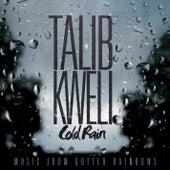 Cold Rain di Talib Kweli