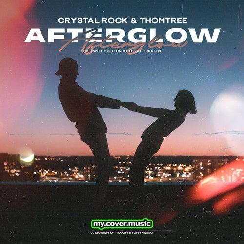 Afterglow di Crystal Rock
