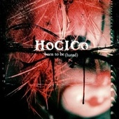 born to be (Hated) de Hocico