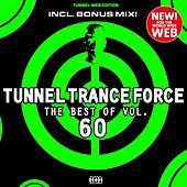 Tunnel Trance Force (The Best of Vol. 60) by Various Artists