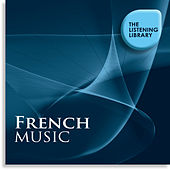 French Music - The Listening Library de Various Artists