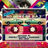 No More Do D.A.T von The Darrow Chem Syndicate
