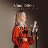 Live at Cooper Hall (Live) von Cara Dillon