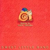 Babies Go Cafe Tacuba by Sweet Little Band