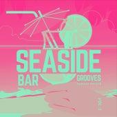 Seaside Bar Grooves, Vol. 2 by Various Artists