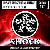 Rhythm 'N' The Beat by Unsafe