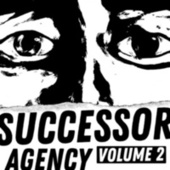 SUCCESSOR, Vol. 2 by The Agency