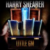 Little GM by Harry Shearer