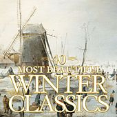 40 Most Beautiful Winter Classics von Various Artists
