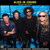 Drain The Pain (Live) de Alice in Chains