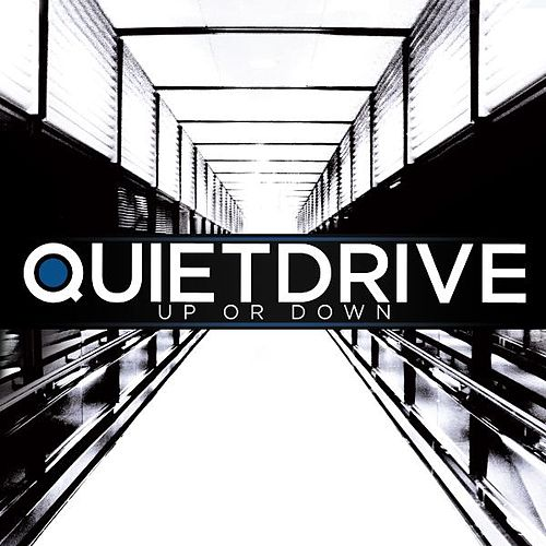 Up or Down by Quietdrive
