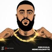 MEINE GOLDKETTE von King Khalil