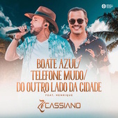 Boate Azul / Telefone Mudo / Do Outro Lado da Cidade (Ao Vivo) de Zé Cassiano