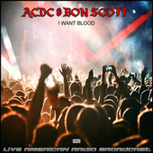 I Want Blood (Live) by AC/DC