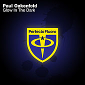 Glow in The Dark de Paul Oakenfold