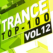 Trance Top 100, Vol. 12 de Various Artists