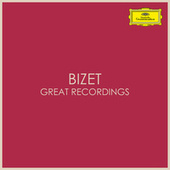 Bizet - Great Recordings by Georges Bizet
