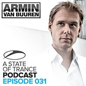 A State Of Trance Official Podcast 031 von Various Artists