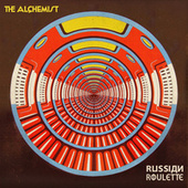 Russian Roulettte by The Alchemist
