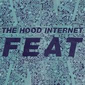 FEAT de The Hood Internet