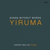 Yiruma: Songs Without Words by Andrea Bellini