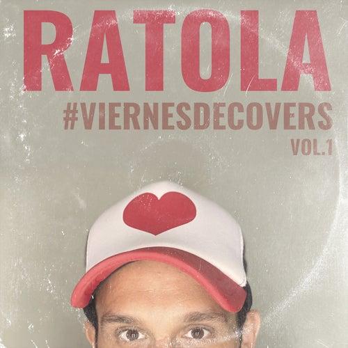 #ViernesDeCovers Vol.1 de Ratola