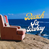 Beach Sa Bahay de Various Artists