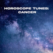 Horoscope Tunes: Cancer by Various Artists