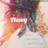 Phoney by Yizzleman
