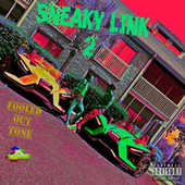 Sneaky Link 2 by Fooledout Tone