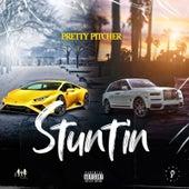 Stuntin by Pretty Pitcher