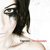 The Episodes by Taproot