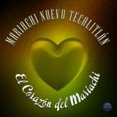 El Corazón del Mariachi by Mariachi Nuevo Tecalitlán