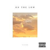 On the Low by Vision