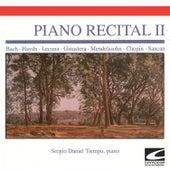Piano Recital II - Bach - Lecuna - Ginastera - Mendelssohn - Chopin - Sancan by Sergio Daniel Tiempo