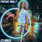 Finesse King 2 by CityRich
