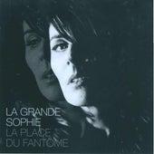 La Place Du Fantôme de La Grande Sophie