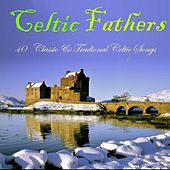 Celtic Fathers by Various Artists